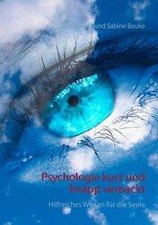 Der Ratgeber »Psychologie kurz und knapp verpackt« blickt in die menschliche Psyche